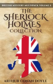 British Mystery Multipack Volume 5 - The Sherlock Holmes Collection: 4 Novels and 43 Short Stories + Extras (Illustrated) (En