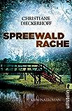 Spreewaldrache: Kriminalroman (Ein-Fall-für-Klaudia-Wagner 3)