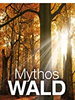 Mythos Wald - Der Kampf ums Licht - Teil 1