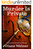 Murder is Private (Susan Wiles Schoolhouse Mystery Book 4)