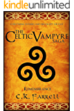 Remembrance: Book Four (The Celtic Vampyre Saga 4)