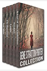 Gene Stratton-Porter Collection: A Girl of the Limberlost, Freckles, Laddie, The Harvester, A Daughter of the Land, At the Foot of the Rainbow, Her Fatther's ... Michale O'Halloran (Xist Classics) Kindle Edition