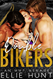 Double Bikers: An MMF Menage (English Edition)