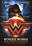 Wonder Woman: Warbringer (DC ICONS 1) (Spanish Edition)