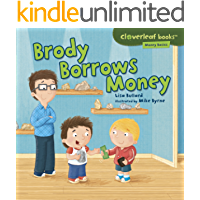 Brody Borrows Money (Cloverleaf Books ™ — Money Basics)