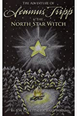 Seamus Tripp & the North Star Witch (The Adventures of Seamus Tripp) Kindle Edition
