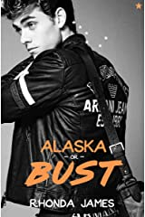 Alaska or Bust Kindle Edition