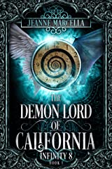 The Demon Lord of California (Infinity 8 Book 1) Kindle Edition