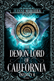 The Demon Lord of California (Infinity 8 Book 1)
