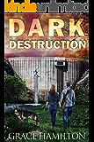 Dark Destruction (EMP Lodge Series Book 4)