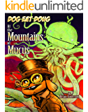 Dog eat Doug Volume 3: At the Mountains of Mucus