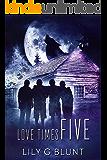 Love Times Five