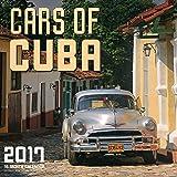 Cars of Cuba 2017: 16-Month Calendar September 2016 through December 2017