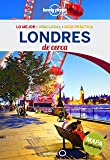 Londres De cerca 5 (Guías De cerca Lonely Planet)