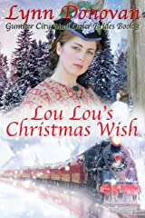 Lou Lou's Christmas Wish (Gunther City Mail Order Brides Series Book 3) Kindle Edition