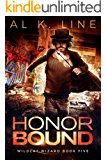 Honor Bound (Wildcat Wizard Book 5)