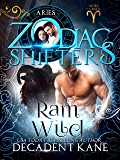 Ram Wild: A Zodiac Shifters Paranormal Romance (Aries Cursed Book 2)