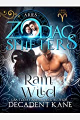 Ram Wild: A Zodiac Shifters Paranormal Romance (Aries Cursed Book 2) Kindle Edition