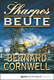 Sharpes Beute (Sharpe-Serie 5)