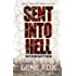 Sent into Hell - Introduction: A Journey Through The American Civil War