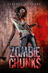 Zombie Chunks (Volume Book 1) Kindle Edition