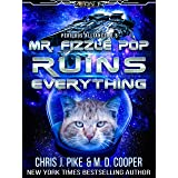 Mr. Fizzle Pop Ruins Everything (Perilous Alliance)