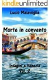 Morte in convento: Indagini a Venezia Vol.2