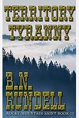 Territory Tyranny: Rocky Mountain Saint Kindle Edition