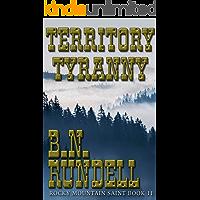 Territory Tyranny: Rocky Mountain Saint