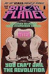 Bitch Planet Vol. 2: President Bitch Kindle Edition