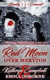 Red Moon Over Meryton: A Pride and Prejudice Variation Novella (Deadly Crescent Book 1)