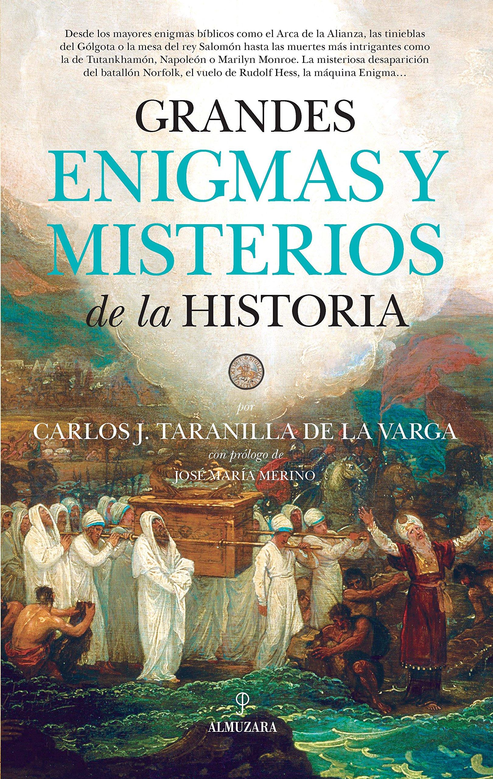 Grandes Enigmas Y Misterios De La Historia: Amazon.es: Taranilla de la Varga, Carlos Javier: Libros