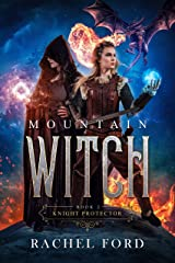 Mountain Witch (Knight Protector Book 2) Kindle Edition