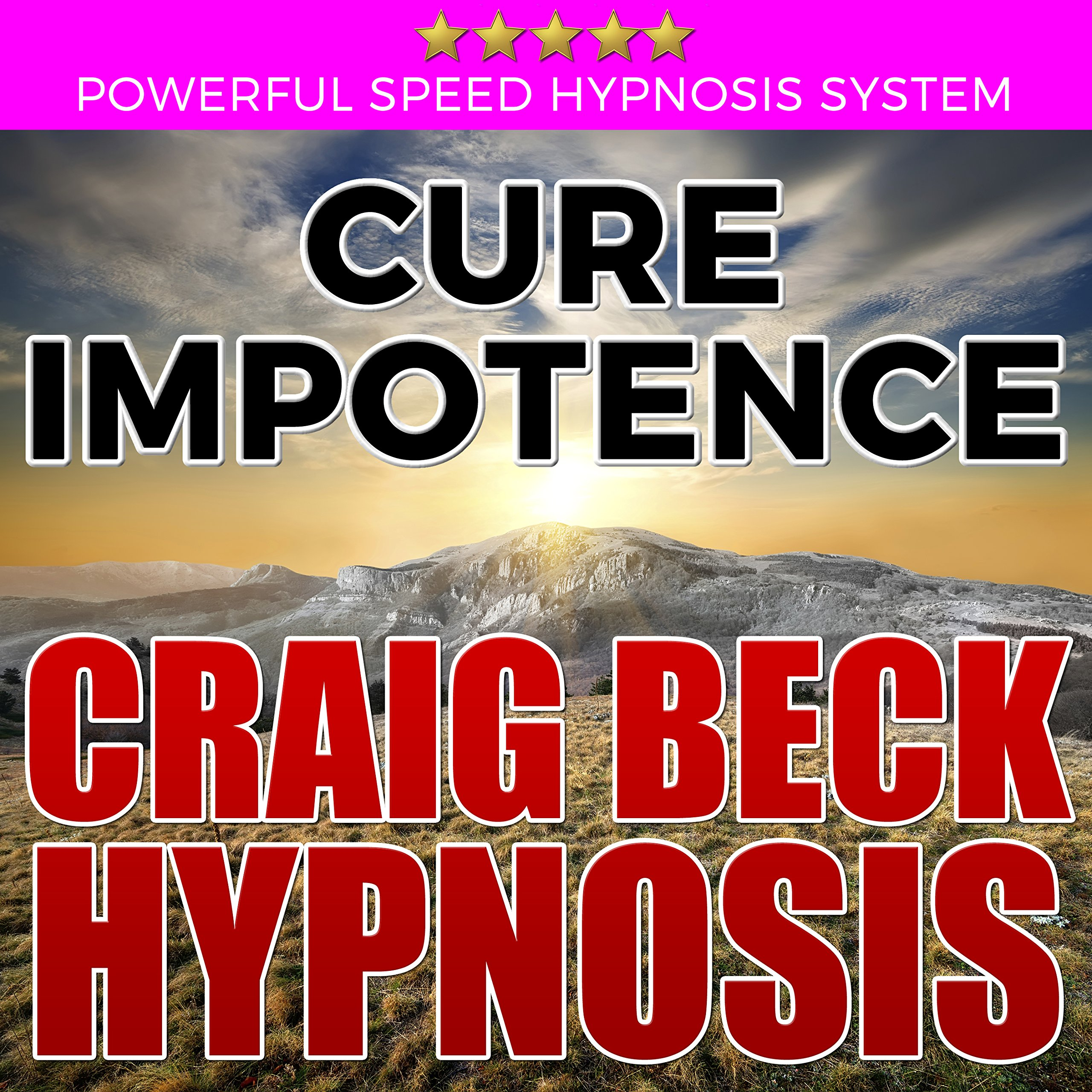 Cure Impotence  Craig Beck Hypnosis