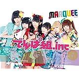 MARQUEE Vol.114 特集:でんぱ組.inc BABYMETAL 乃木坂46 欅坂