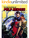 The Encyclopedia of Pulp Heroes (English Edition)