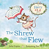 The Shrew that Flew (A Harry & Lil Story)
