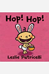 Hop! Hop! (Leslie Patricelli Board Books) Kindle Edition