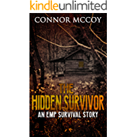THE HIDDEN SURVIVOR: an EMP survival story