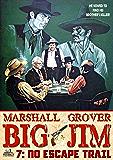 Big Jim 7: No Escape Trail (A Big Jim Western)