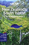 Lonely Planet New Zealand's South Island 5th Ed.: 5th Edition