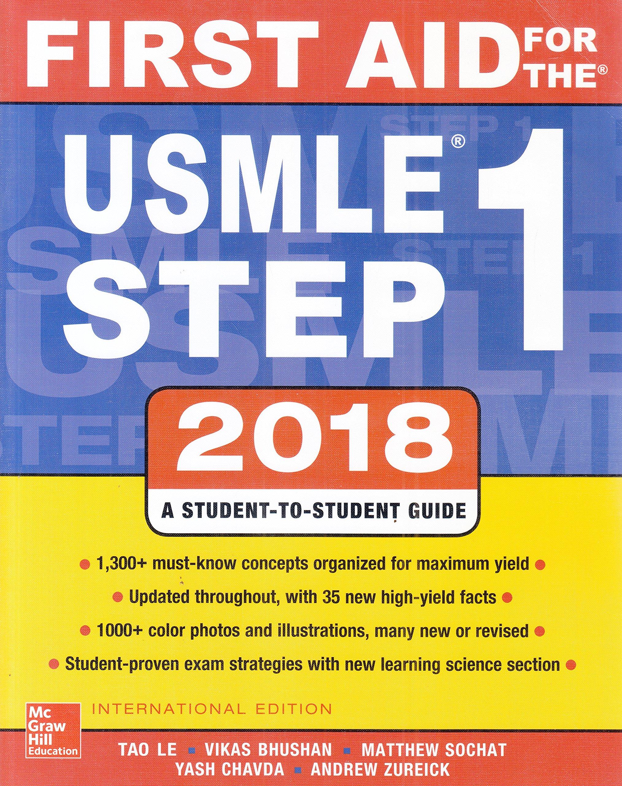 First Aid for the USMLE Step 1 2018 (28th Ed): Tao Le, Vikas Bhushan:  9781260288155: Amazon.com: Books