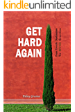 Get Hard Again: From Erectile Dysfunction To Huge Erection