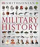Military History: The Definitive Visual Guide to