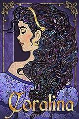 Coralina: (A Princess Novel) (The Nine Princesses Book 2) Kindle Edition