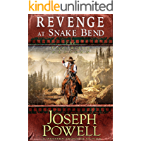 Revenge at Snake Bend (The Texas Riders Western) (A Western Frontier Fiction)
