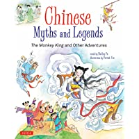 Chinese Myths and Legends: The Monkey King and Other Adventures