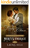 Mercy's Embrace: So Lively a Chase Book 2: Elizabeth Elliot's Story