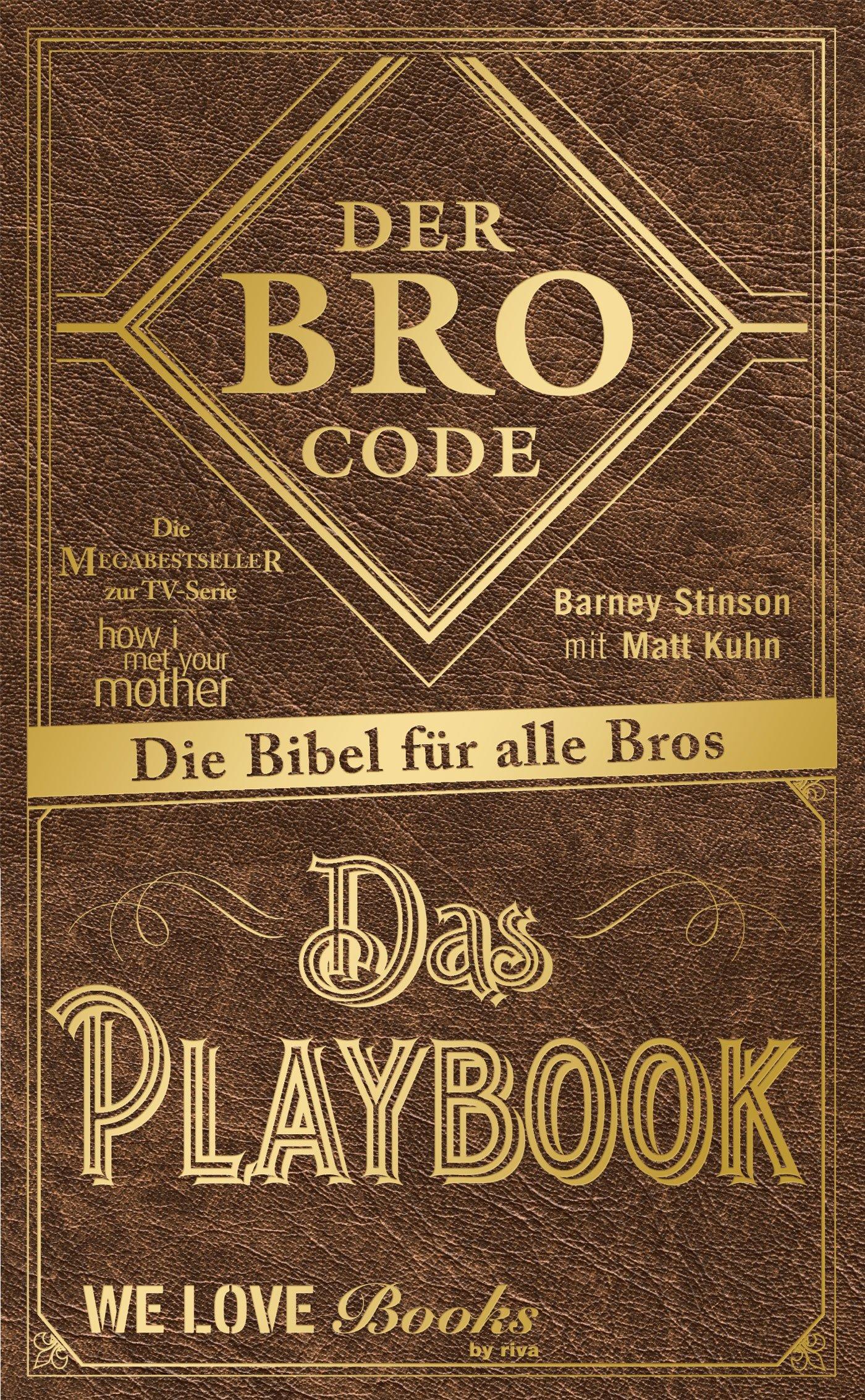 Der Bro Code: Das Buch zur TV-Serie how i met your mother (German Edition)
