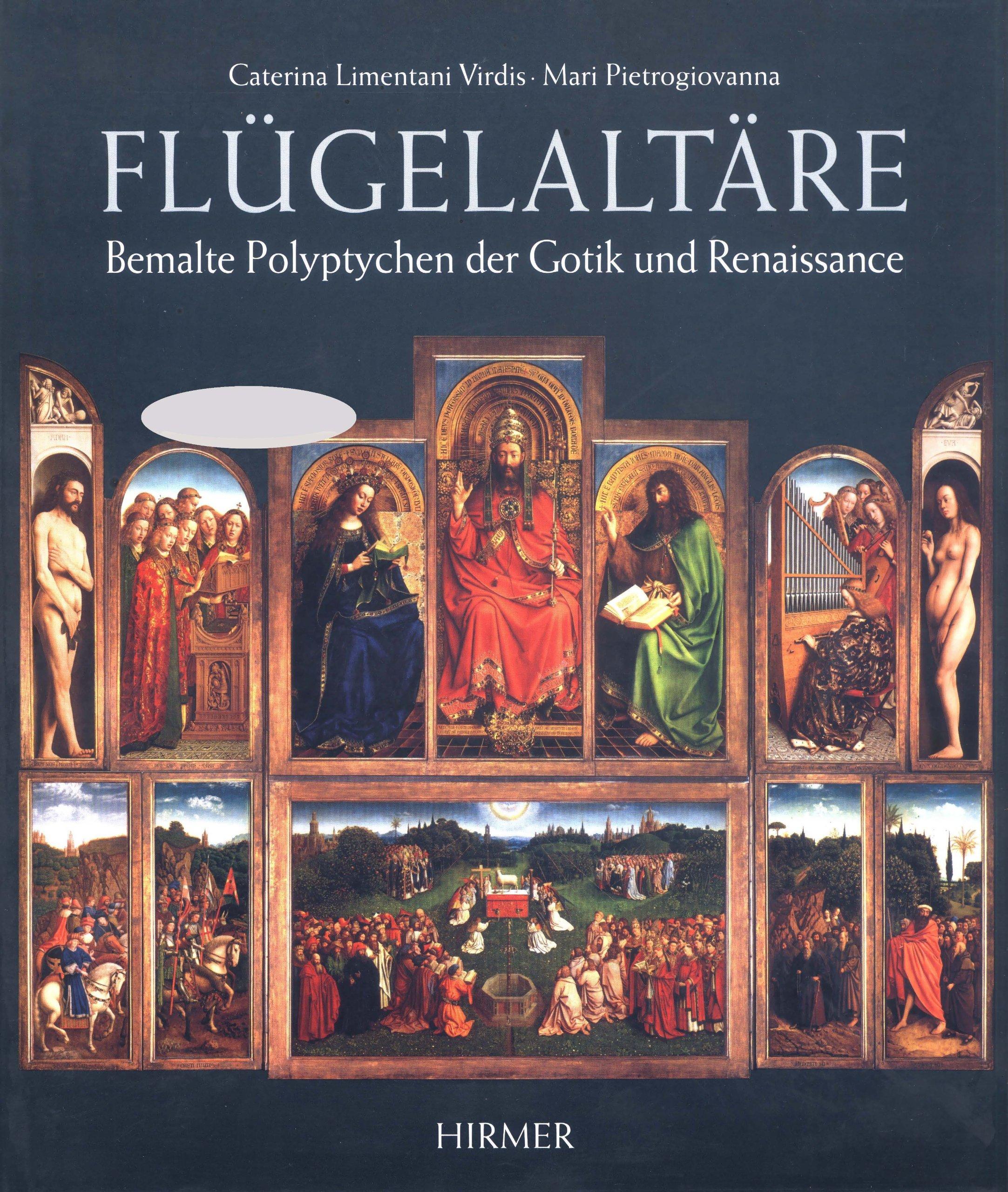 Flügelaltäre. Bemalte Polyptychen der Gotik und Renaissance
